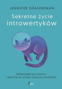 Sekretne życie introwertyków - Jennifer Granneman - ebook