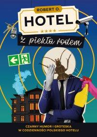 Hotel z piekła rodem - Robert O. - ebook