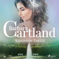 Kuszenie Torilli - Barbara Cartland - audiobook