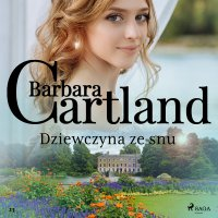 Dziewczyna ze snu - Barbara Cartland - audiobook