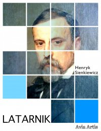 Latarnik - Henryk Sienkiewicz - ebook
