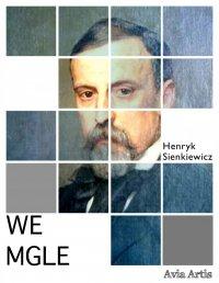 We mgle - Henryk Sienkiewicz - ebook