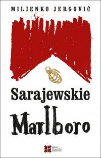 Sarajewskie Marlboro - Miljenko Jergović - ebook