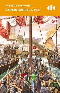 Konungahella 1135 - Robert F. Barkowski - ebook
