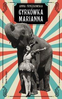 Cyrkówka Marianna - Anna Fryczkowska - ebook