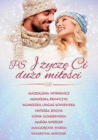 PS i życzę Ci dużo miłości - Magdalena Witkiewicz - ebook