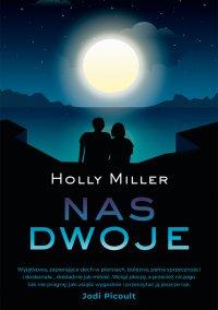 Nas dwoje - Holly Miller - ebook