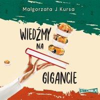 Wiedźmy na gigancie - Małgorzata J. Kursa - audiobook