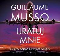 Uratuj mnie - Guillaume Musso - audiobook