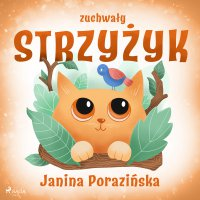 Zuchwały strzyżyk - Janina Porazinska - audiobook