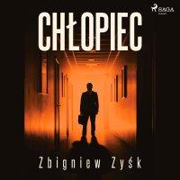 Chłopiec - Zbigniew Zyśk - audiobook