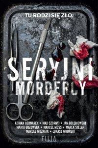 Seryjni mordercy - Adrian Bednarek - ebook