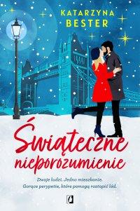 Świąteczne nieporozumienie - Katarzyna Bester - ebook