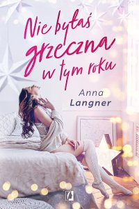 Nie byłaś grzeczna w tym roku - Anna Langner - ebook