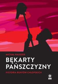 Bękarty pańszczyzny - Michał Rauszer - ebook