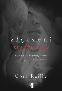 Złączeni miłością - Cora Reilly - ebook