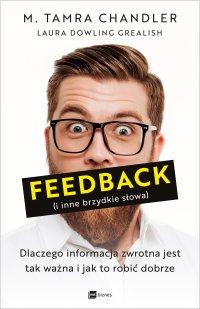 Feedback (i inne brzydkie słowa) - M. Tamra Chandler - ebook