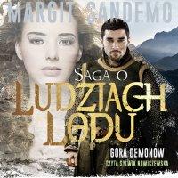 Saga o Ludziach Lodu. Góra demonów. Tom XXXXI - Margit Sandemo - audiobook