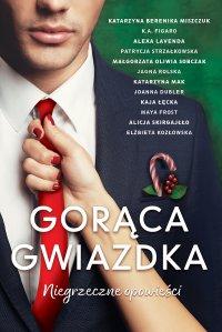 Gorąca Gwiazdka - Katarzyna Berenika Miszczuk - ebook