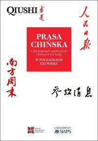 Prasa chińska o przemianach społecznych i kulturowych kraju w początkach XXI wieku - Opracowanie zbiorowe - ebook