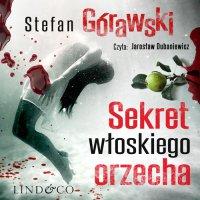 Sekretwłoskiego orzecha - Stefan Górawski - audiobook