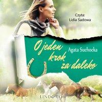 O jeden krok za daleko - Agata Suchocka - audiobook
