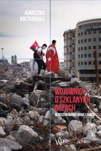 Wojownicy o szklanych oczach - A. Rostkowska - ebook