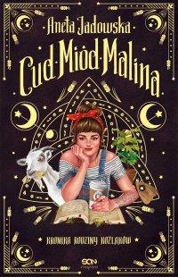 Cud, miód, Malina - Aneta Jadowska - ebook