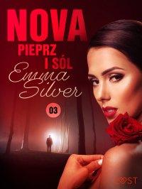 Nova 3. Pieprz i sól - Emma Silver - ebook