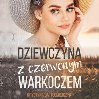 Dziewczyna z czerwonym warkoczem - Krystyna Bartłomiejczyk - audiobook
