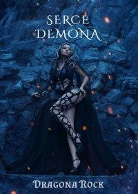 Serce Demona - Dragona Rock - ebook