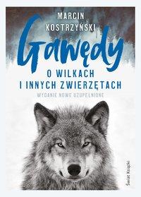 Gawędy o wilkach i innych zwierzętach - Marcin Kostrzyński - ebook