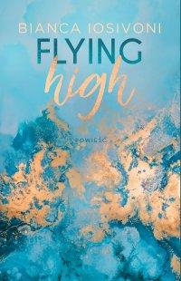 Flying high - Bianca Iosivoni - ebook