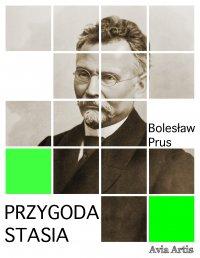 Przygoda Stasia - Bolesław Prus - ebook