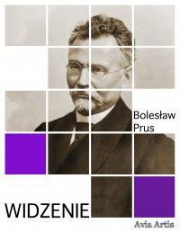 Widzenie - Bolesław Prus - ebook
