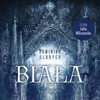 Biała - Dominika Olbrych - audiobook