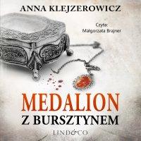 Medalion z bursztynem - Anna Klejzerowicz - audiobook