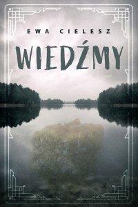 Wiedźmy - Ewa Cielesz - ebook