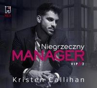 Niegrzeczny manager - Kristen Callihan - audiobook