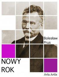 Nowy Rok - Bolesław Prus - ebook
