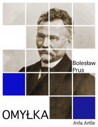 Omyłka - Bolesław Prus - ebook