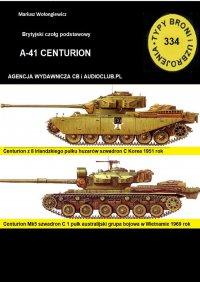Czołg podstawowy A-41 Centurion - Mariusz Wołongiewicz - ebook