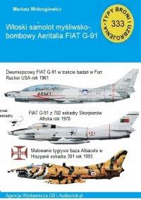 Samolot wielozadaniowy FIAT G-91 - Mariusz Wołongiewicz - ebook