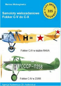 Samolot wielozadaniowy Fokker C-V do C-X - Mariusz Wołongiewicz - ebook