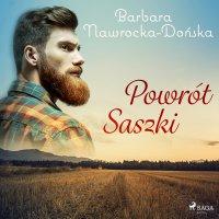 Powrót Saszki - Barbara Nawrocka-Dońska - audiobook