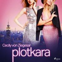 Plotkara - Cecily von Ziegesar - audiobook