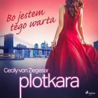 Plotkara 4: Bo jestem tego warta - Cecily von Ziegesar - audiobook