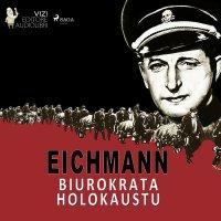 Eichmann - Luigi Romolo Carrino - audiobook