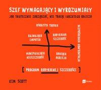 Szef wymagający i wyrozumiały - Kim Scott - audiobook