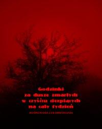 Godzinki za dusze zmarłych w czyśćcu cierpiących na cały tydzień - Anonim - ebook